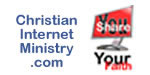 ChristianInternetMinistry.com - Christian Internet Ministry & Web Evangelism website to empower YOU to share YOUR faith.